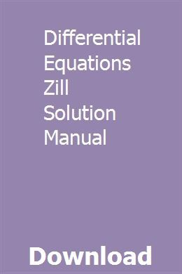 Differential Equations Zill Solution Manual Differential Equations Equations Solutions