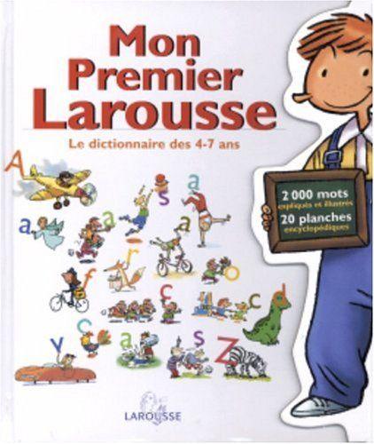 Télécharger Mon Premier Larousse Le Dictionnaire Des 4 7 Ans Pdf Par Collectif Télécharger Votre Fichier Ebook Livres à Lire Téléchargement Livres En Ligne