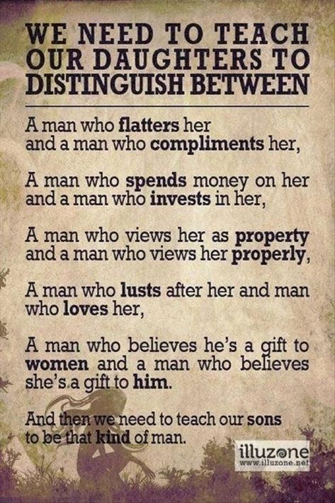 We need to teach our daughters to distinguish between.