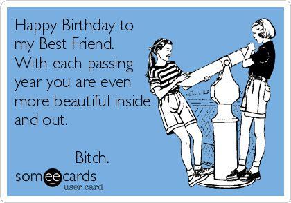 Happy Birthday Best Friend Someecards For Husband