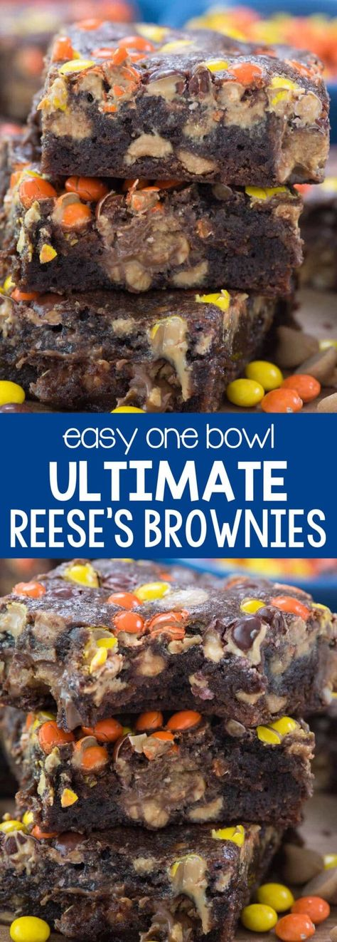 TheULTIMATE Reese's Brownies! This is a one bowl brownie recipe FULL of 3 KINDS of Reese's: peanut butter cups, peanut butter chips, and Reese's Pieces!!