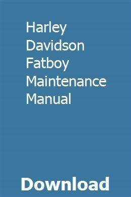 Harley Davidson Fatboy Maintenance Manual Harley Davidson Fatboy Harley Davidson Harley Davidson Oil