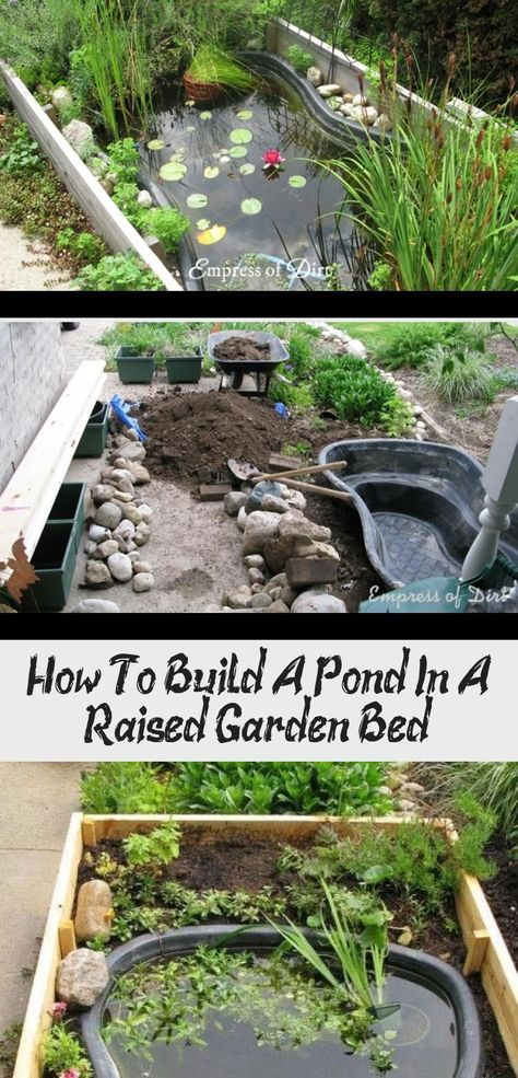Building a small garden pond in a raised garden bed is a good solution when you need better accessibility or cannot dig into the ground. #backyardgardeningideas #fishpond #empressofdirt     Materials for the garden fence  For garden fences, the most diverse materials are offered in specialist shops. The classic among the decorative garden fences is still the wooden fence. Fences made of wood have a very natural Flair and fit seamlessly into the ga... #Bed #Build #Decor #Garden #Pond #Raised