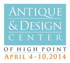 Antique & Design Center of High Point April 4-10, 2014