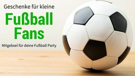 Geschenke Fur Kleine Fussball Fans Kindergeburtstag
