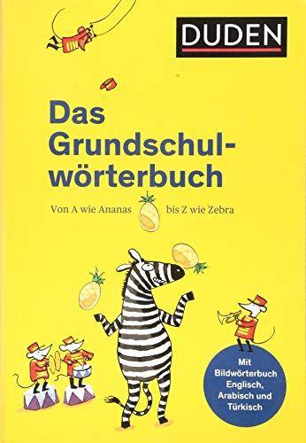 Duden A 20das Grundschulwa Rterbuch Duden Grundschulwa