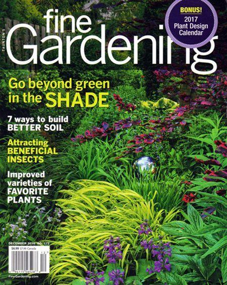 Top 9 Garden Magazines To Inspire You Year Round Fine Gardening