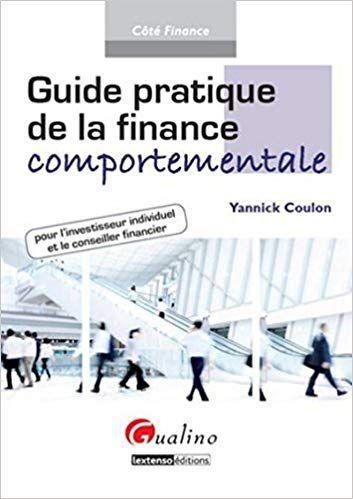 Guide Pratique De La Finance Comportementale Pour Lecture En Ligne Pdf Epub Mobi What To Read Finance How Are You Feeling
