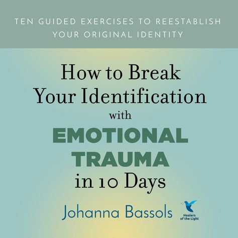 How to Break Your Identification with Emotional Trauma - Price