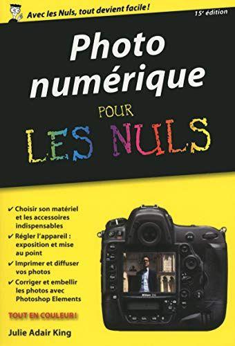 Photo Numerique Pour Les Nuls Version Poche 15e Edition En Ligne Les Nuls Photos Numeriques Informatique Pour Les Nuls