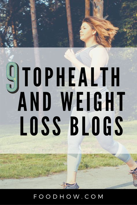 9 Best Health And Weight Loss Blogs For Information And Inspiration - #blogs #health #information #inspiration #weight - #WeightlossQuotes