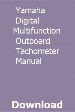 Yamaha Digital Multifunction Outboard Tachometer Manual ... on