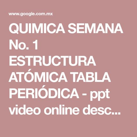 QUIMICA SEMANA No 1 ESTRUCTURA ATÓMICA TABLA PERIÓDICA - ppt video - best of tabla periodica completa para descargar
