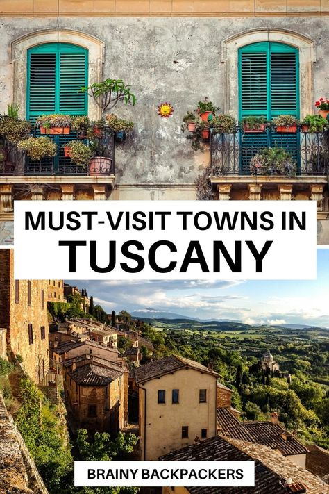 Are you planning a trip to Tuscany? Then you must check out these cute towns in Tuscany for your itinerary! #italy #europe #responsibletourism #traveltips #tuscanytraveltips #responsibletravel #towns #italiantowns #brainybackpackers #beautifuldestinations #travel