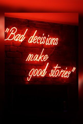 Download Bad Decision Make Good Story Wallpaper
