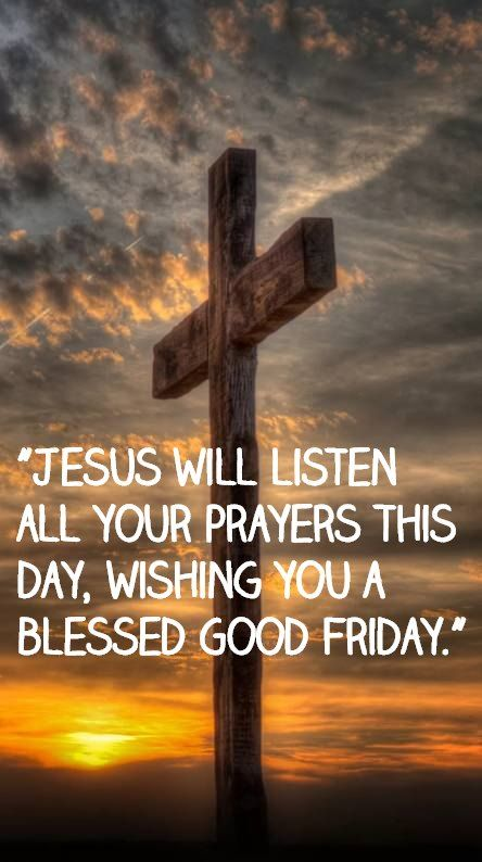 Good Friday Messages Cards For Best Friends Family Good Friday Message Good Friday Jesus Quotes Images