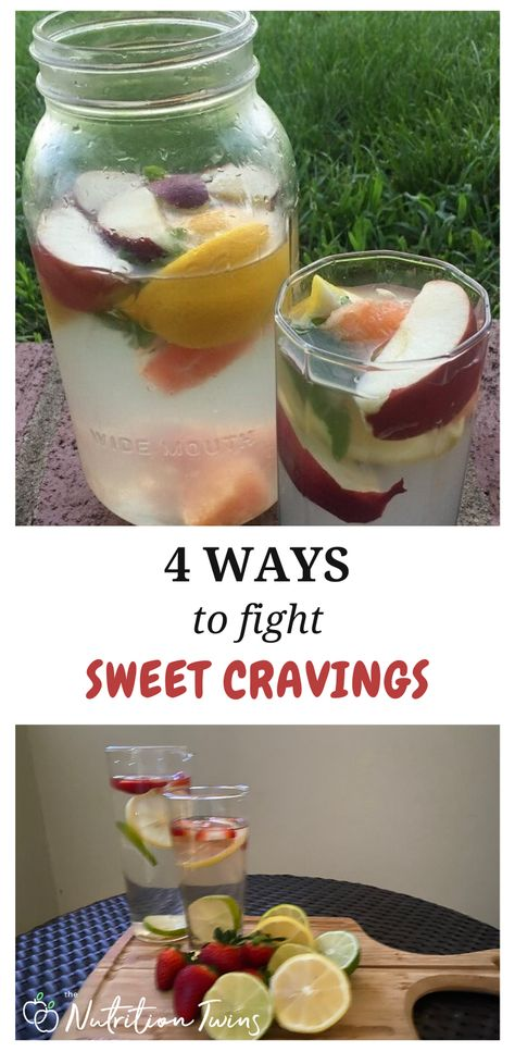 4 Ways to Fight Sweet Cravings. To get a flat stomach and lose weight, these detox drinks, detox foods, and healthy recipes and ideas will help help with a flat belly diet plan. #flatbelly #recipes #detox #healthy For MORE RECIPES, fitness  nutrition tips please SIGN UP for our FREE NEWSLETTER www.NutritionTwins.com