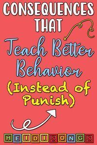Consequences That Teach Better Behavior (Instead of Punish) - HeidiSongs I think this might be really good tips for working with Keagan. Classroom Behavior Management, Kids Behavior, Classroom Consequences, Behavior Plans, Classroom Behaviour, Discipline In The Classroom, Behavior Incentives, Classroom Procedures, Toddler Behavior Charts