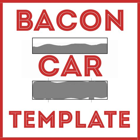 Bacon Car Awana Grand Prix   Pinewood Derby Template DIY - pinewood derby template