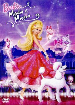 Download Barbie Moda E Magia Dvdrip Dublado Filmes Da Barbie Coisas De Barbie Barbie Princesa