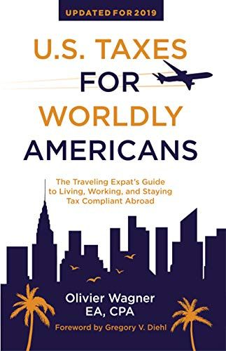 Read Book Us Taxes For Worldly Americans The Traveling Expats