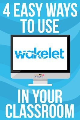 4 Ways to Use Wakelet in Your Classroom