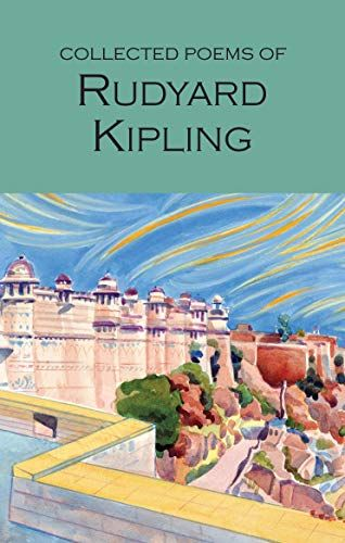 Free Download Pdf The Collected Poem Of Rudyard Kipling Wordsworth Poetry Library Epub Mobi Ebook If Collection Much Ado About Nothing Paraphrase