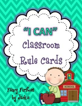 Classroom Rule Cards stated in a POSITIVE  way! :) **FREEBIE**