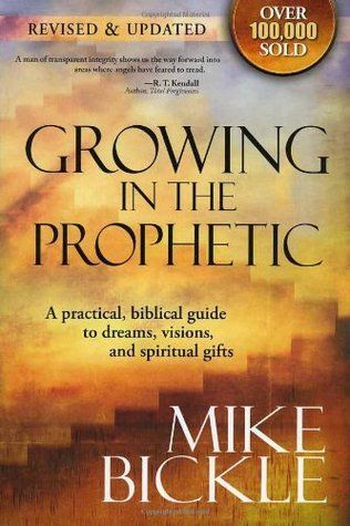 Pdf Download Growing In The Prophetic A Balanced Biblical Guide