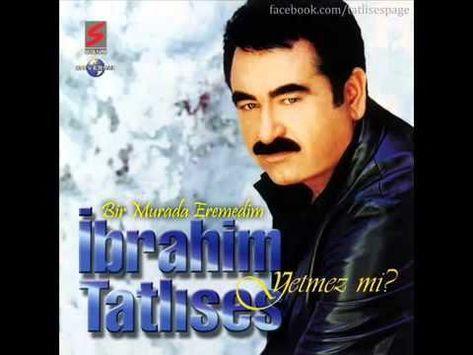 Ibrahim Tatlises Bir Murada Eremedim Youtube Album Youtube Songs