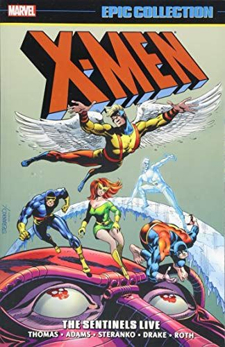 Download Pdf Xmen Epic Collection The Sentinels Live Free Epub Mobi Ebooks X Men Superhero Comics Epic