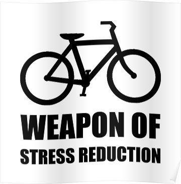 Weapon of Stress Reduction Biking | Slim Fit T-Shirt - Road Bike - Ideas of Road Bike #roadbike -  Weapon of Stress Reduction Biking