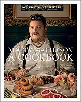 Download Pdf Matty Matheson A Cookbook Free Epub Mobi Ebooks