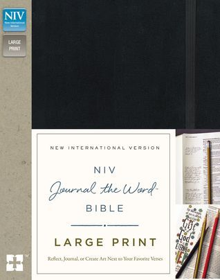 Download Pdf Niv Journal The Word Bible Large Print Hardcover Black Reflect Journal Or Create Art Next To Your Favorite V Bible Words Verses