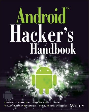 """Read """"Android Hacker's Handbook"""" by Joshua J. Drake available from Rakuten Kobo. The first comprehensive guide to discovering and preventing attacks on the Android OS As the Android operating system co. Hacking Apps For Android, Android Phone Hacks, Cell Phone Hacks, Smartphone Hacks, Android Watch, Android Computer, Android Library, Computer Diy, Android Art"""