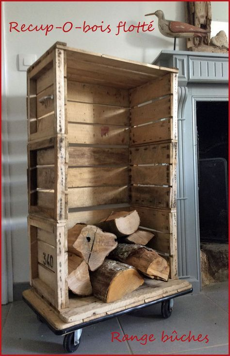 Des caisses à pommes anciennes ont trouvé une deuxième vie pour devenir un rangement à bûches ...    récup de caisses à pommes    Pour cela,...
