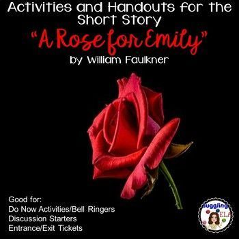 Activities And Handouts For The Short Story A Rose For Emily A Rose For Emily Short Stories Teaching American Literature