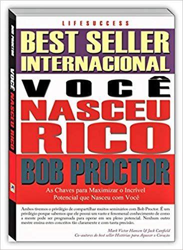 Voce Nasceu Rico Bob Proctor Baixar Pdf Com Imagens Baixar