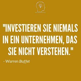 Investieren Sie Niemals In Ein Unternehmen Das Sie Nicht