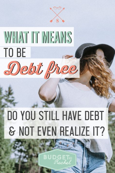 What it Means to Be Debt Free