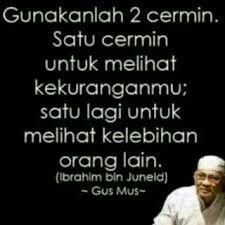 19 Gus Mus Ideas Quotes Me Quotes Islamic Quotes