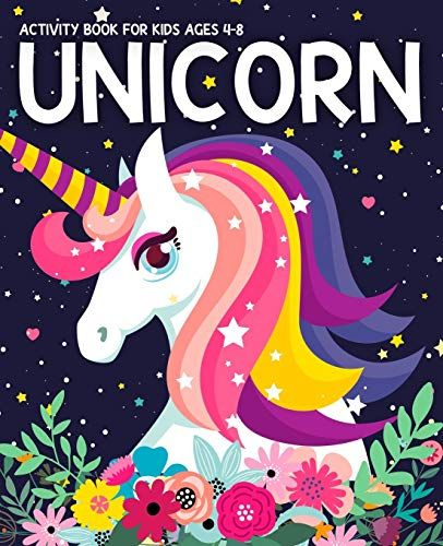 Pdf Download Unicorn Activity Book For Kids Ages 4 8 Fun With Unicorn Adventure Childrena S Workbook Act Kids Coloring Books Book Activities Activity Games