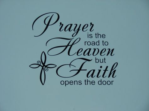 Prayer is the raod to Heaven but Faith opens by CutesyandCreative, $10.00