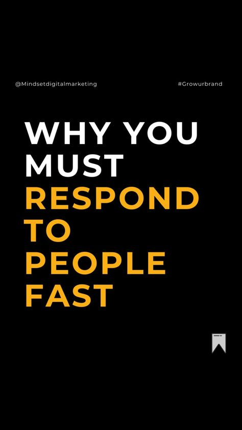 Why you must responds to people fast