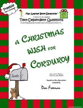 A Christmas Wish For Corduroy Text Dependent Questions And More Text Dependent Questions This Or That Questions Christmas Read Aloud
