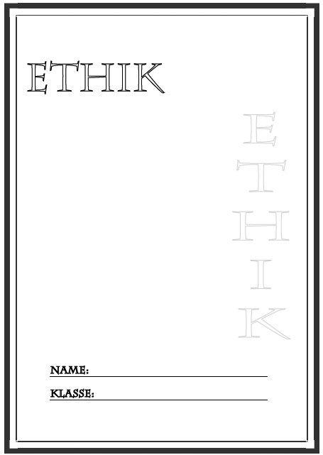 Deckblatt Ethik Ethik Deckblatt Ethik Deckblatt Schule
