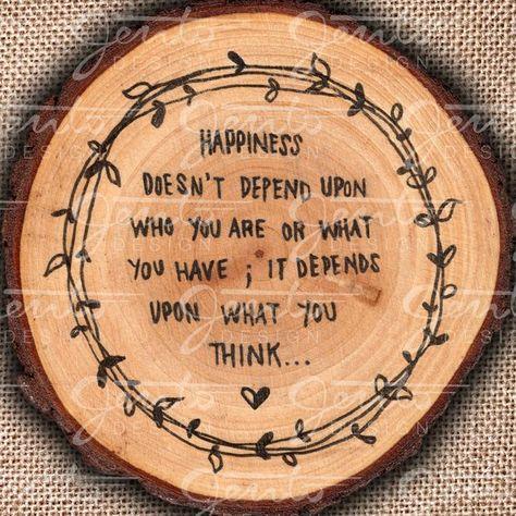 Happiness Depends Quote, Circle Wood Slice, Hand-written, Laurel Leaf Wreath, Burlap, Home Decor, Pr