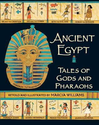 Pdf Download Ancient Egypt Tales Of Gods And Pharaohs Free By Marcia Williams Ancient Egypt Egypt Ancient Egyptian