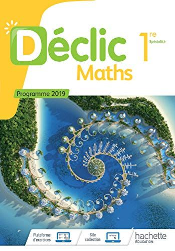 Pdf Gratuitement Declic Maths 1ere Livre Eleve Ed 2019 Pdf Ebook En Ligne Par Relie Comment Telecharger Des Livres Gr Book Lovers Books Math