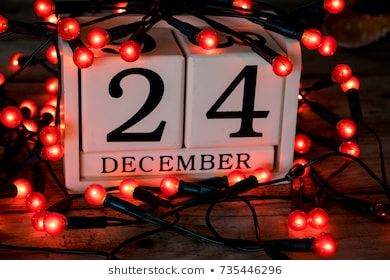 December 24th Christmas Eve Date On Calendar Christmas Eve Images Christmas Eve Christmas Eve Traditions